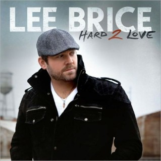 Lee Brice Hard 2 Love CD Cover